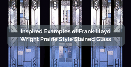Inspired Examples of Frank Lloyd Wright Prairie Style Stained Glass