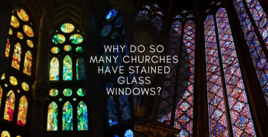 why do churches have stained glass windows