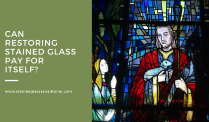 stained glass restoration pay san antonio